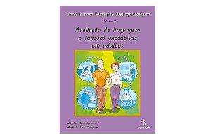Tarefas para Avaliação Neuropsicológica - Vol. 2