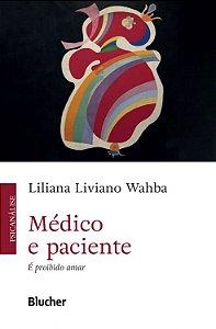 Médico e Paciente - É Proibido Amar