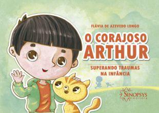 O Corajoso Arthur - Superando Traumas na Infância