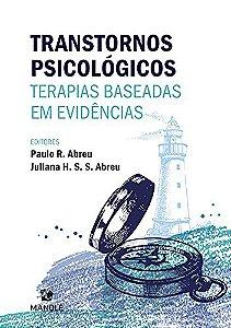 Transtornos Psicológicos: Terapias Baseadas em Evidências
