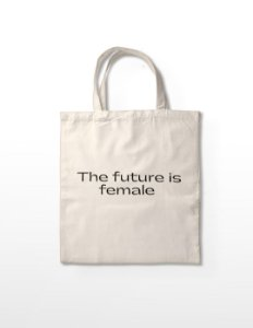 Ecobag The Future is Female