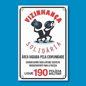 Placa VIZINHAÇA SOLIDARIA - PVC 1mm - 20x30cm