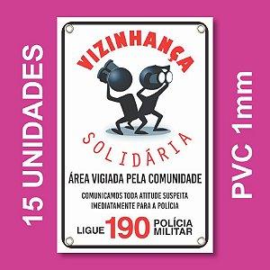 Placa VIZINHAÇA SOLIDARIA 15 Unidades - Pvc 1mm - 20x30cm