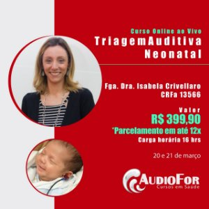 Triagem Auditiva Neonatal