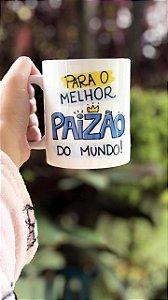 Caneca de Café 325 Ml - Para o melhor paizão do mundo!
