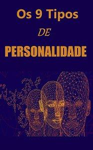 Os 9 Tipos de Personalidade