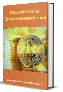 Bitcoin Para Empreendedores