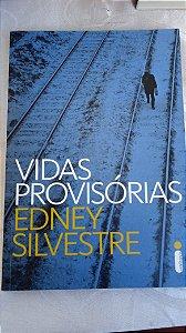 Edney Silvestre - Vidas Provisórias