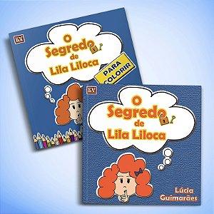O Segredo de Lila LIloca + Livro de Colorir