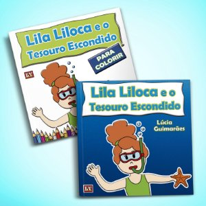 Lila Liloca e o Tesouro Escondido + Livro de Colorir