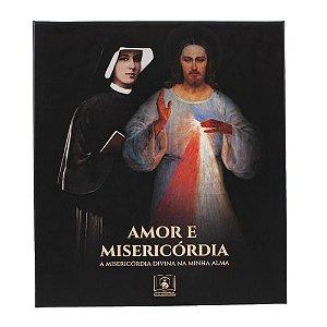 Box Amor E Misericórdia: Diário De Santa Faustina (Capa Flexível)
