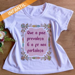 QUE A PAZ PREVALEÇA- INFANTIL FEMININA