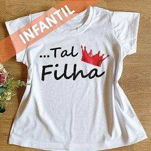 ... TAL FILHA - INFANTIL