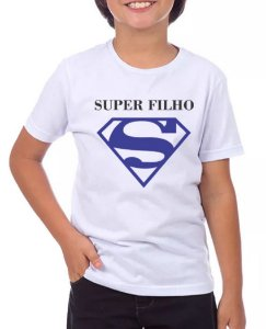 SUPER FILHO - MASCULINO INFANTIL