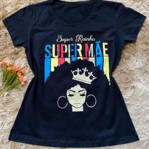 MÃE SUPER RAINHA