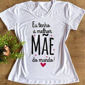 EU TENHO A MELHOR MÃE DO MUNDO-FEMININA ADULTA