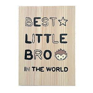 Plaquinha Little Bro
