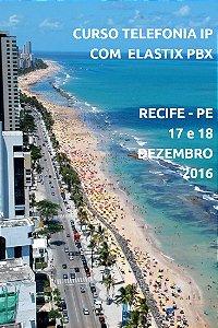 Curso Telefonia IP com Elastix PBX em Recife-PE 17 e 18 Dezembro 2016