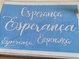 STENCIL VAN BORA 28X19 ESPERANÇA