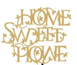 RECORTES - HOME SWEET HOME PEQUENO