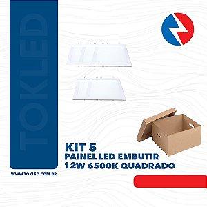 Kit 5 Painéis Embutir 12W Quadrado 6500K