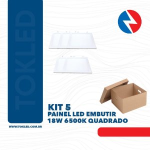 Kit 5 Painéis Led Embutir 18W 6500K Quadrado
