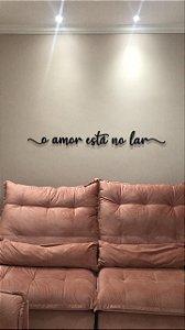 Frase O Amor está no lar