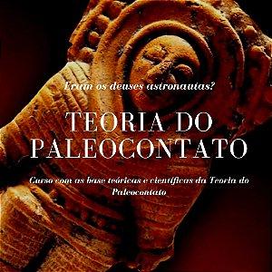 CURSO TEORIA DO PALEOCONTATO: ERAM OS DEUSES ASTRONAUTAS?