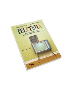 Teletema. A história da música popular através da teledramaturgia brasileira