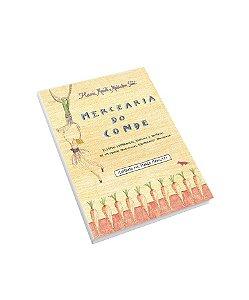 Mercearia do Conde. Algumas lembranças, receitas e histórias de um (quase) tradicional restaurante paulistano