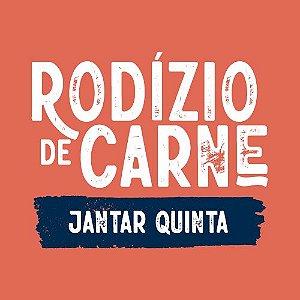 * Rodizio Jantar Quinta