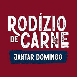 * Rodízio Jantar Domingo