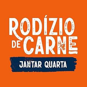 * Rodízio Jantar Quarta