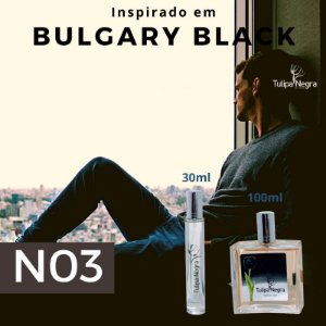 Perfume Tulipa Negra N 03 - Bulgari Black