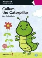 CALLUM THE CATERPILLAR - RICHMOND (1º ANO)