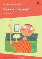 CARA OU COROA? - COLEÇÃO PARA GOSTAR DE LER JÚNIOR