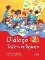 DIÁLOGO INTER-RELIGIOSO - VOL. 2 - FTD (2º ANO)