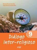 DIÁLOGO INTER-RELIGIOSO – VOL. 9 – FTD  (9º ANO)