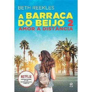 A Barraca do Beijo 2 - Editora Curitiba