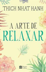 A Arte de Relaxar - Editora Curitiba