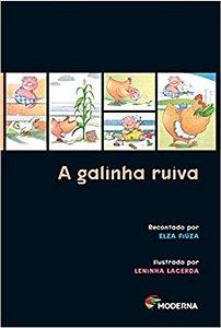 A Galinha Ruiva - Editora Moderna