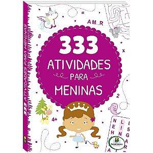 333 Atividades para Meninas - Editora Todo Livro