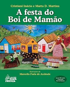 A Festa Do Boi De Mamão - Editora Cuca Fresca
