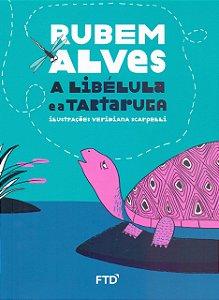 A Libélula E A Tartaruga - Editora Ftd