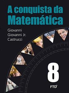 A Conquista Da Matemática 8ºano - Editora Ftd
