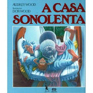 A Casa Sonolenta - Editora Ática