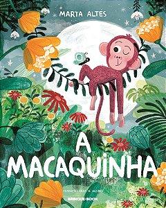 A Macaquinha - Editora Brinque Book