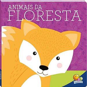 Amigos Fofos Animais da Floresta - Editora Todo Livro