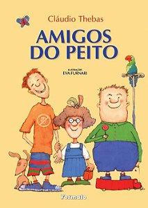 Amigos Do Peito - Editora Formato