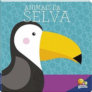 Amigos Fofos Animais da Selva - Editora Todo Livro